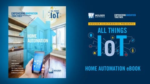 Mouser electronics debuts new e book on home automation as for Betterall motors yakima wa